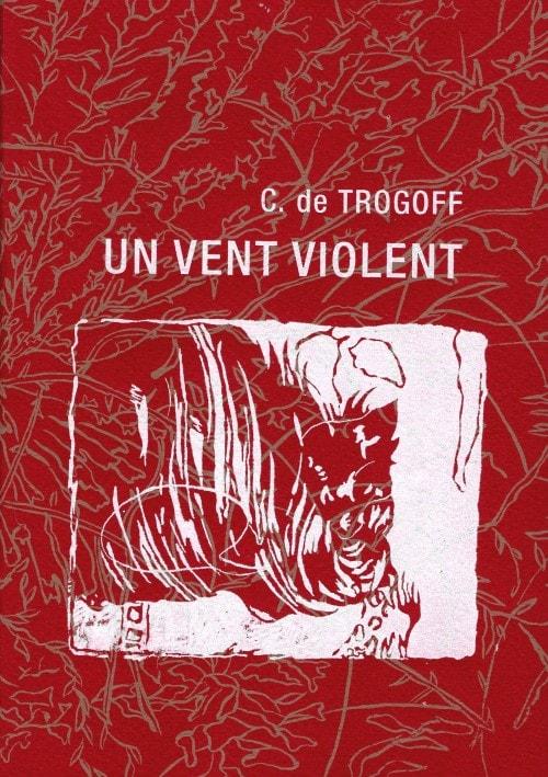Couverture d'«Un vent violent» de C. de Trogoff